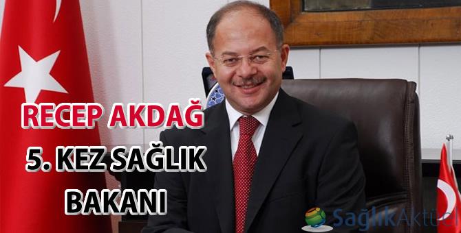 Recep Akdağ 5. kez Sağlık Bakanı
