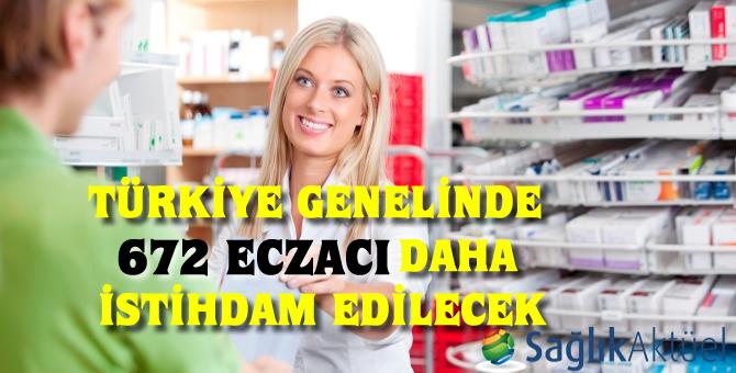 Türkiye genelinde 672 eczacı daha istihdam edilecek