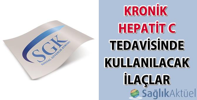 Kronik Hepatit C Tedavisinde Kullanılacak İlaçlar Hakkında Duyuru