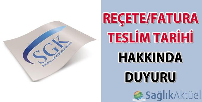 SGK fatura teslim süresi uzatıldı-07.05.2021