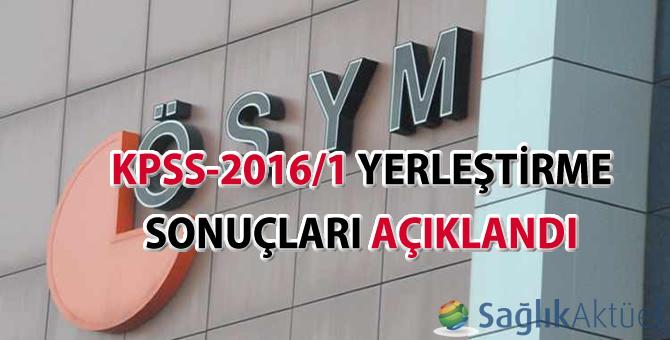 KPSS-2016/1 yerleştirme sonuçları açıklandı
