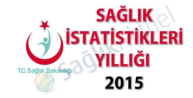 Sağlık İstatistikleri Yıllığı 2015