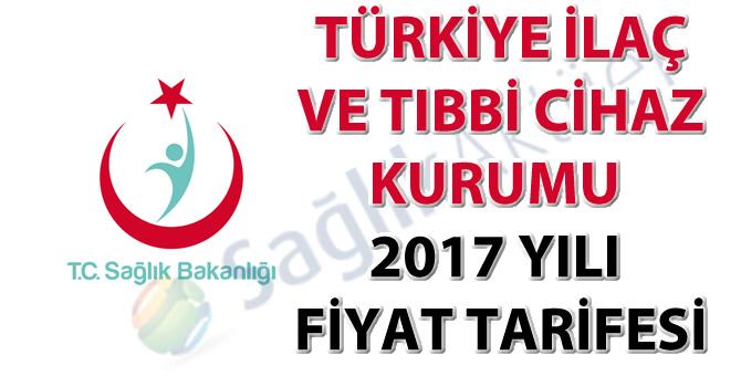 Türkiye İlaç ve Tıbbi Cihaz Kurumu 2017 yılı fiyat tarifesi