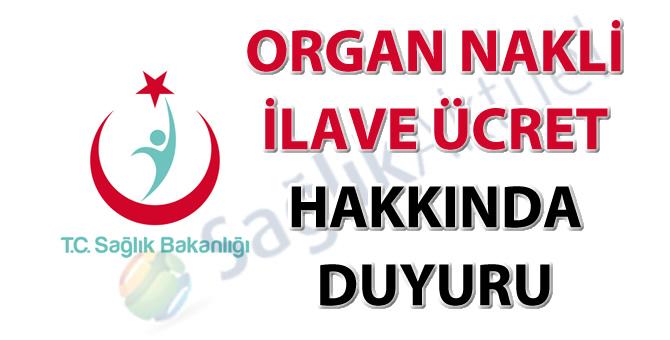 Organ nakli ilave ücret hakkında duyuru