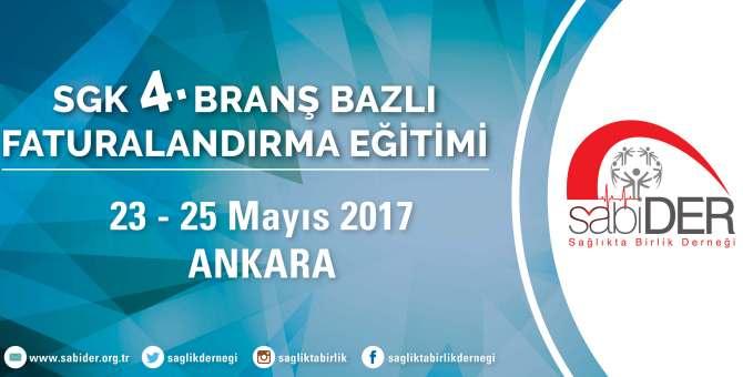 SGK 4.Branş Bazlı Faturalandırma Eğitim Programı yayımlandı