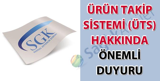 Ürün Takip Sistemi (ÜTS) hakkında önemli duyuru