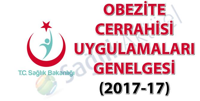 Obezite Cerrahisi Uygulamaları Genelgesi (2017-17)