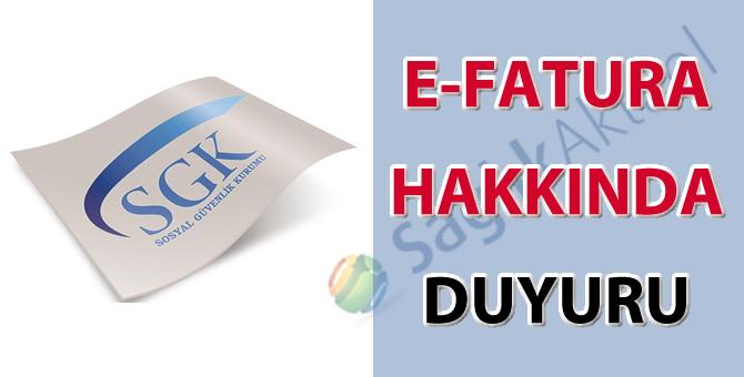 E-Fatura hakkında SGK duyurusu-28.10.2017