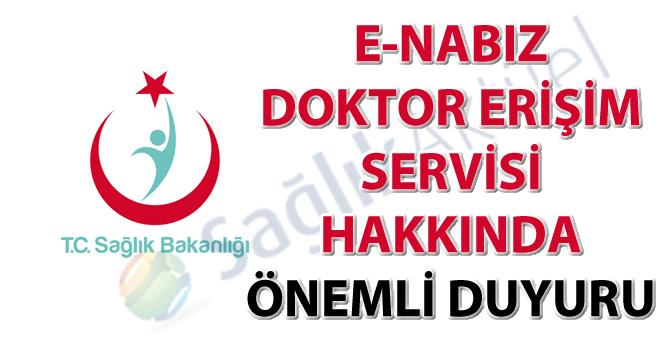 e-Nabız doktor erişim servisi hakkında önemli duyuru