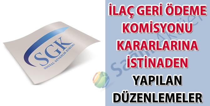 İlaç geri ödeme komisyonu kararlarına istinaden yapılan düzenlemeler-25.01.2019