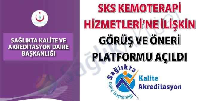 SKS Kemoterapi Hizmetleri'ne ilişkin görüş ve öneri platformu açıldı