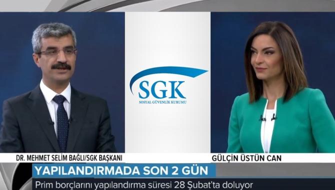 """SGK Başkanı Bağlı """"Son ödeme tarihi 28 Şubat"""""""