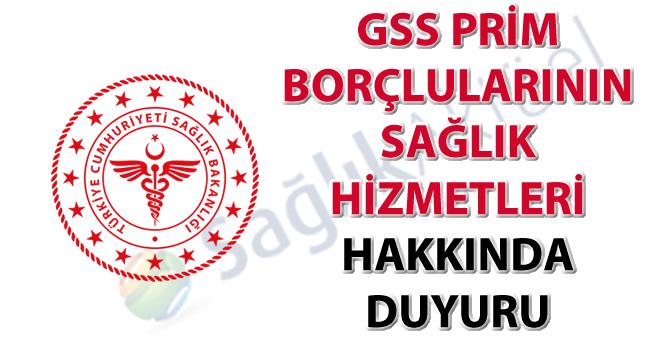 GSS prim borçlularının sağlık hizmetleri hakkında duyuru