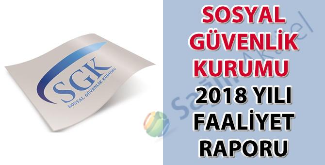 Sosyal Güvenlik Kurumu 2018 Yılı Faaliyet Raporu