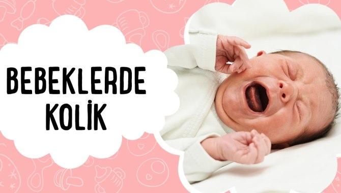 Kolik bebekleri sakinleştirmenin 7 yöntemi