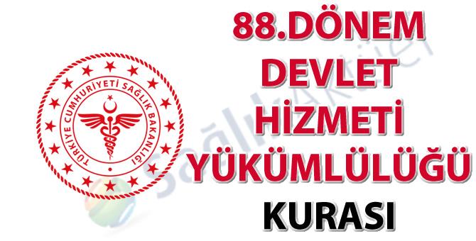 88. Dönem Devlet Hizmeti Yükümlülüğü Kurası İlanı