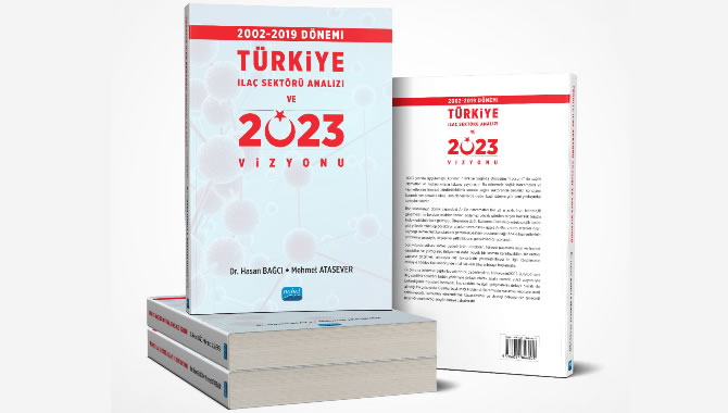 Türkiye İlaç Sektörü için 2023 Vizyonu