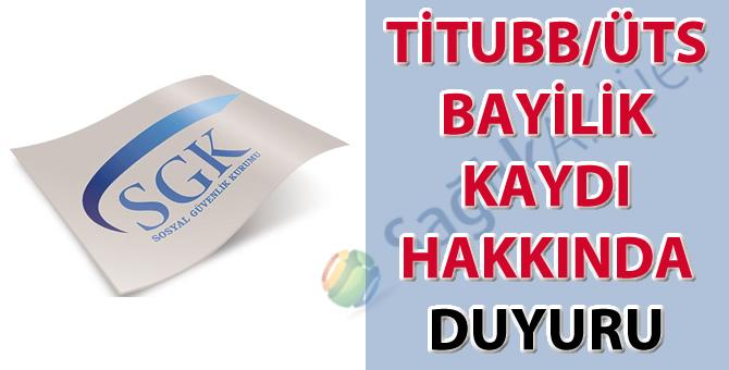 TİTUBB/ÜTS bayilik kaydı hakkında duyuru