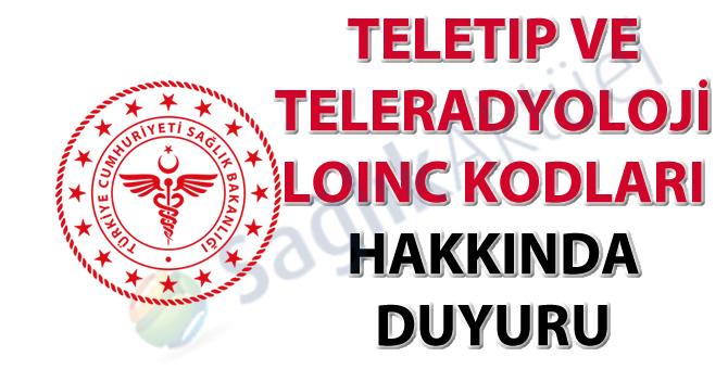 Teletıp ve teleradyoloji LOINC kodları hakkında duyuru
