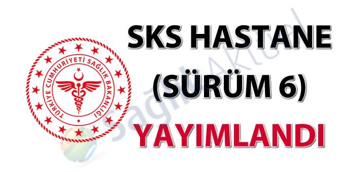 SKS Hastane (Sürüm 6) yayımlandı