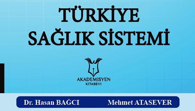 """Bütün yönleriyle """"Türkiye Sağlık Sistemi"""""""