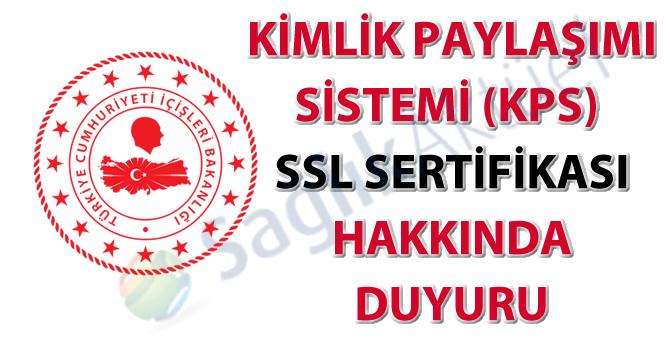 Kimlik Paylaşımı Sistemi (KPS) SSL sertifika duyurusu-04.09.2020