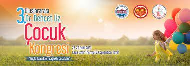"""İzmir'de """"3. Uluslararası Dr. Behçet Uz Çocuk Kongresi"""" düzenlenecek"""