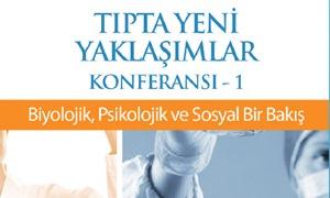 """""""Tıpta Yeni Yaklaşımlar Konferansı"""" Bahçeşehir Üniversitesi'nde"""