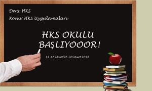 2. HKS Okulu 12 Mart 2012'de başlıyor