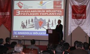 3.Ulaşılabilirlik bölgesel paylaşım toplantısı İç Anadolu bölgesinde yapıldı