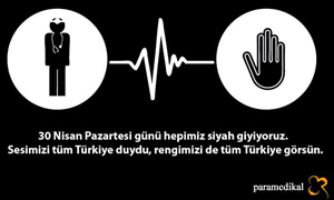 """""""Dr. Ersin Arslan için BEYAZ önlüklerimizin altına SİYAH giyiyoruz"""""""