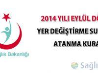 2014 Yılı Eylül Dönemi Yer Değiştirme Suretiyle Atanma Kurası sonuçları