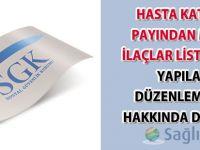 Hasta Katılım Payından Muaf İlaçlar Listesinde Yapılan Düzenlemeler-12.07.2017
