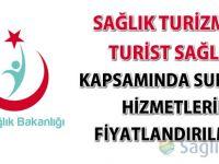 Sağlık Turizmi ve Turist Sağlığı Kapsamında Sunulan Hizmetlerin Fiyatlandırılması