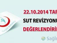 22.10.2014 tarihli  SUT revizyonunun değerlendirilmesi