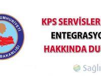 KPS Servisleri TCKK entegrasyonu hakkında duyuru