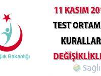 11 Kasım 2014 Test ortamı iş kuralları değişiklikleri ertelendi