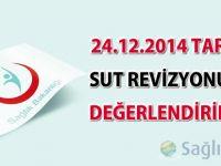 24.12.2014 tarihli SUT revizyonunun değerlendirilmesi