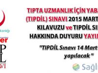 Tıpdil Sınavı 14 Mart 2015 tarihinde yapılacak