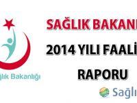 Sağlık Bakanlığı 2014 Yılı Faaliyet Raporu