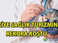 Türkiye sağlık turizminde rekora koştu