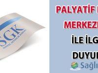 Palyatif bakım merkezleri ile ilgili güncel duyuru-04.08.2015