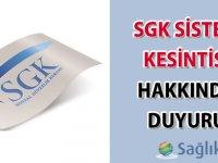 SGK sistem kesintisi hakkında duyuru-11.01.2017
