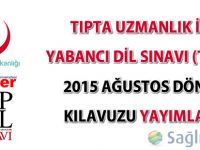 Tıpdil Sınavı 29 Ağustos 2015 tarihinde yapılacak