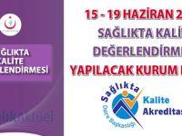 15 - 19 Haziran 2015 Sağlıkta Kalite Değerlendirmesi Yapılacak Kurum Listesi