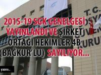 SGK Genelgesi ile şirket ortağı hekimler 4B (Bağkur'lu) sayılıyor...