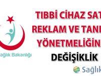 Tıbbi Cihaz Satış, Reklam ve Tanıtım Yönetmeliğinde Değişiklik yapıldı-22.09.2016