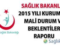 Sağlık Bakanlığı 2015 Yılı Kurumsal Mali Durum ve Beklentiler Raporu