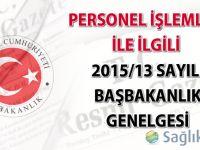 Personel İşlemleri ile İlgili 2015/13 Sayılı Başbakanlık Genelgesi