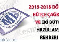 2016-2018 Dönemi Bütçe Çağrısı ve Eki Bütçe Hazırlama Rehberi